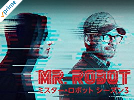 ミスター・ロボット シーズン3(字幕版)
